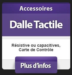 Dalle Tactile Résistive et Capacitive